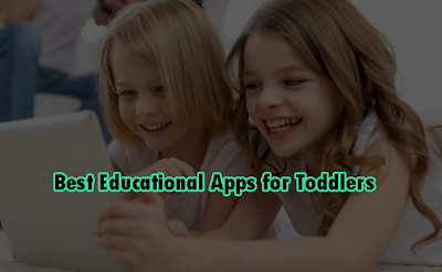5 Best Educational Apps for Toddlers 2021
