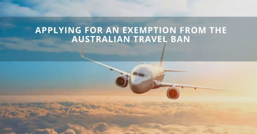 Applying for an Exemption from the Australian Travel Ban